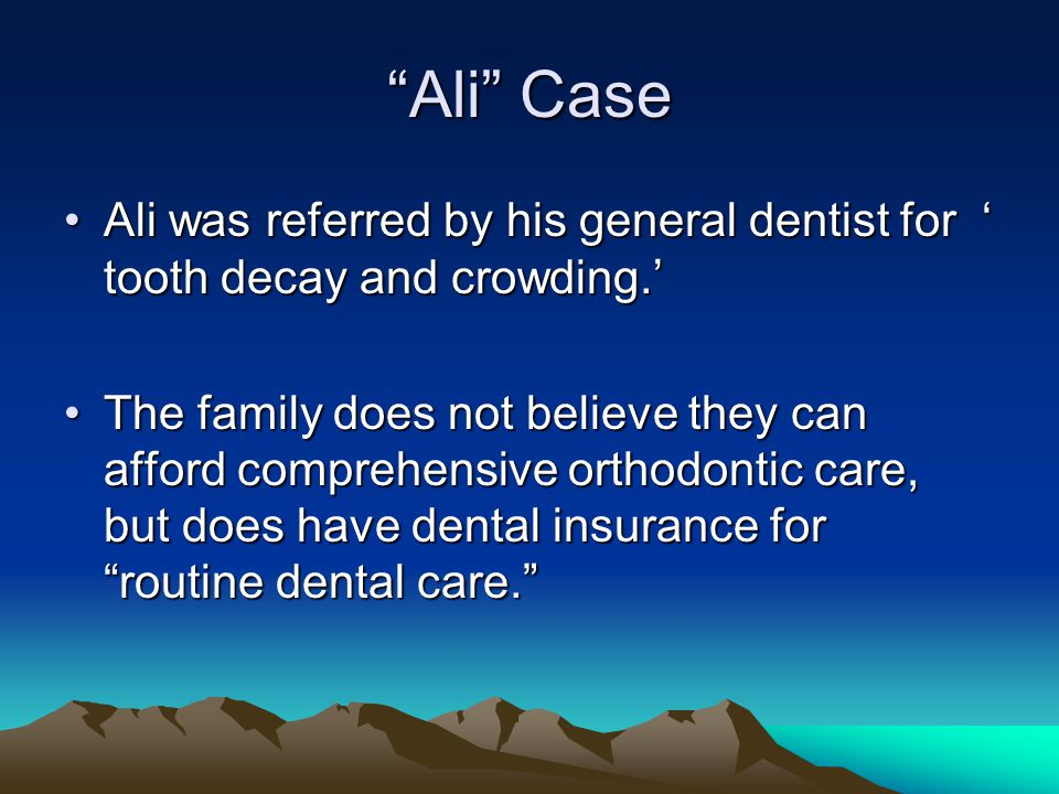 Ali Case Ali was referred by his general dentist for tooth decay and crowding.Ali was referred by his general dentist for tooth decay and crowding. Th
