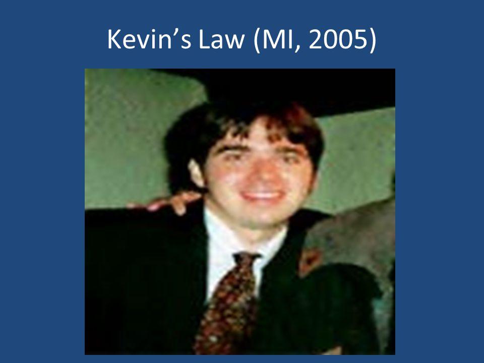 Kevins Law (MI, 2005)