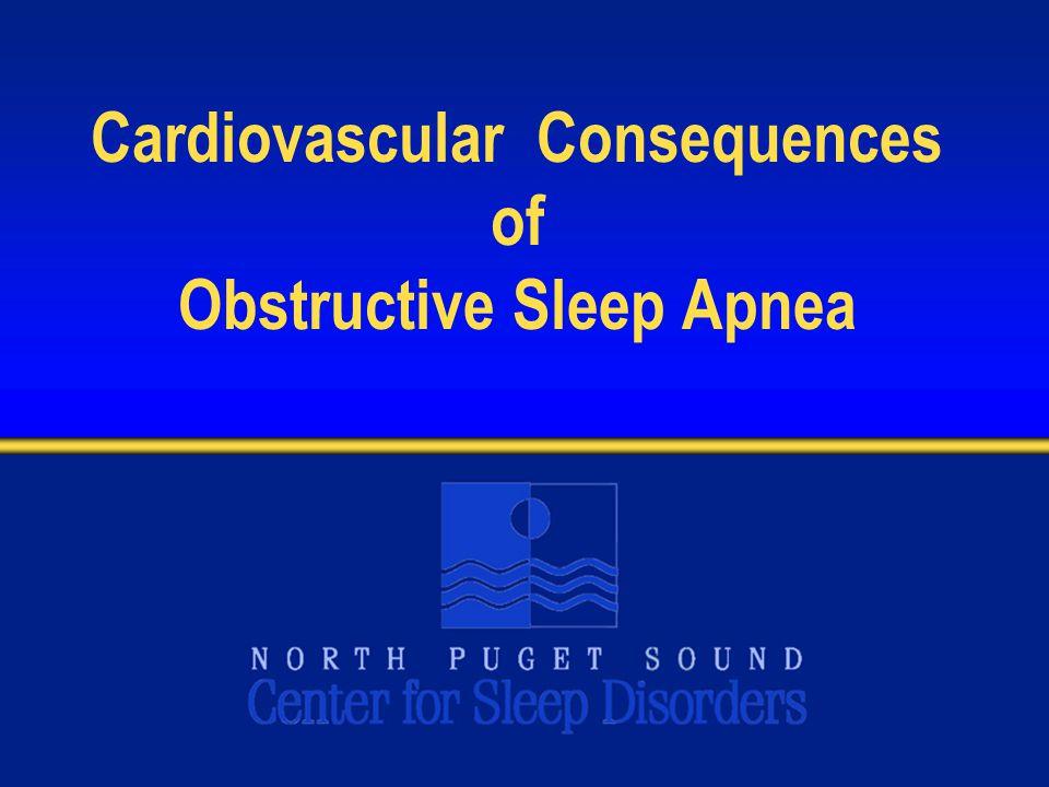 Cardiovascular Consequences of Obstructive Sleep Apnea