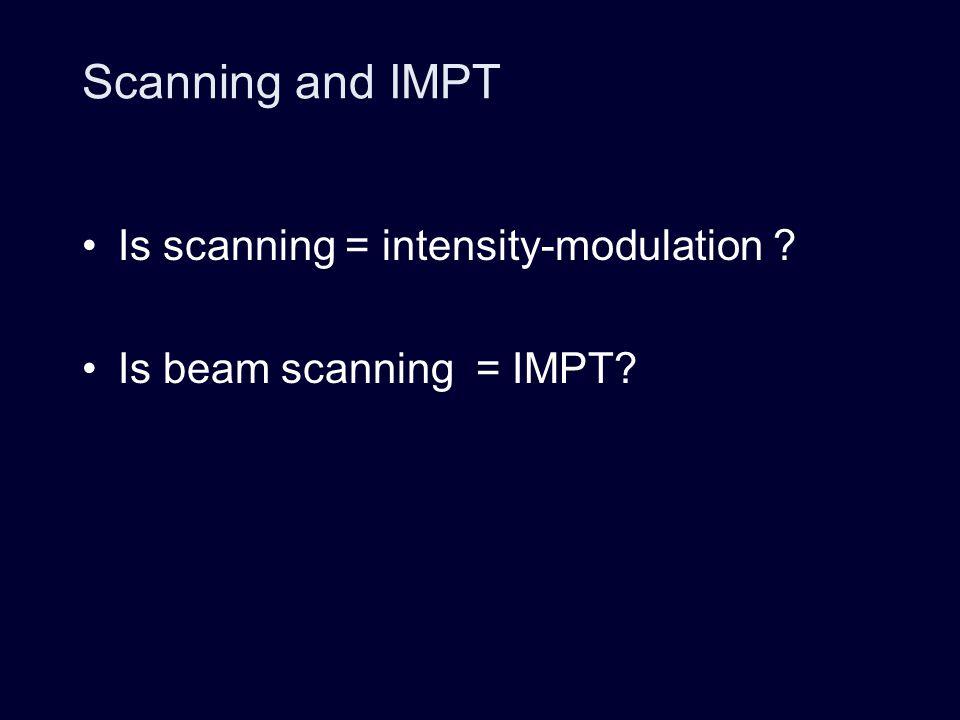 1 field SFUD – single field uniform dose Dose conformation with IMPT 1 field 3 fields 3D IMPT 3D-CPT 1 field 3 fields A Lomax (PSI) ?.