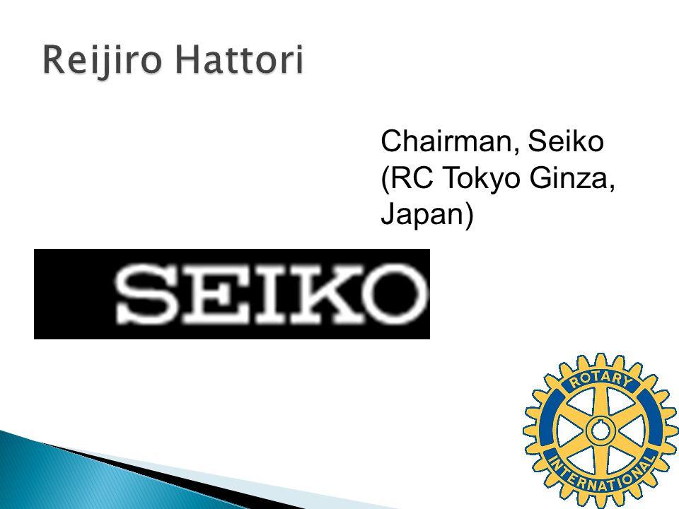 Chairman, Seiko (RC Tokyo Ginza, Japan)