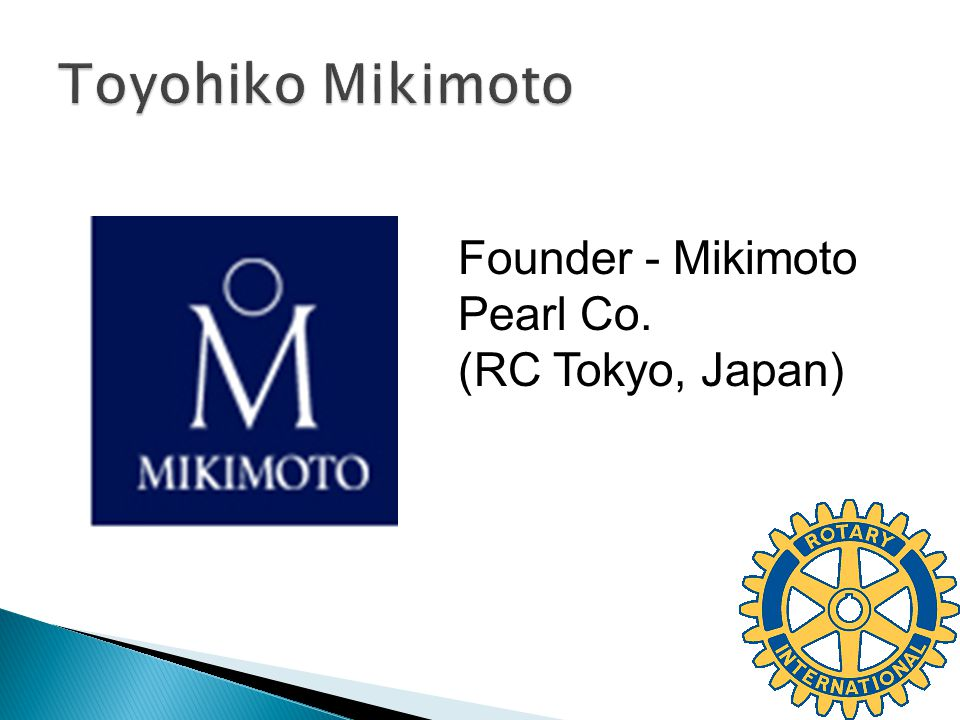 Founder - Mikimoto Pearl Co. (RC Tokyo, Japan)