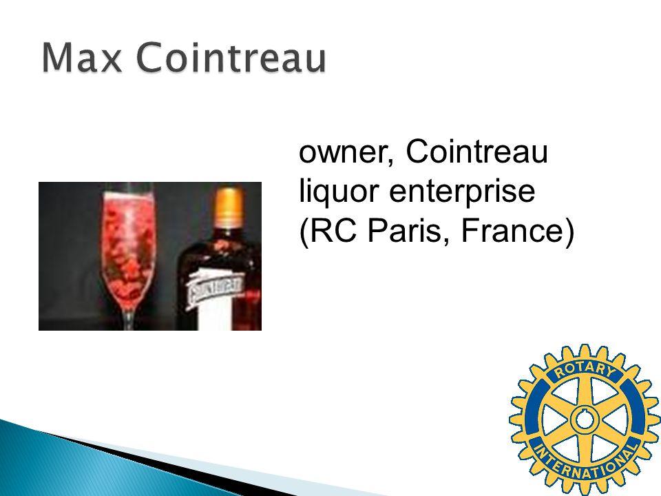 owner, Cointreau liquor enterprise (RC Paris, France)