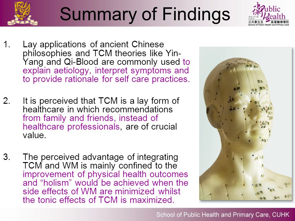 Summary of Findings 1.Lay applications of ancient Chinese philosophies and TCM theories like Yin- Yang and Qi-Blood are commonly used to explain aetio