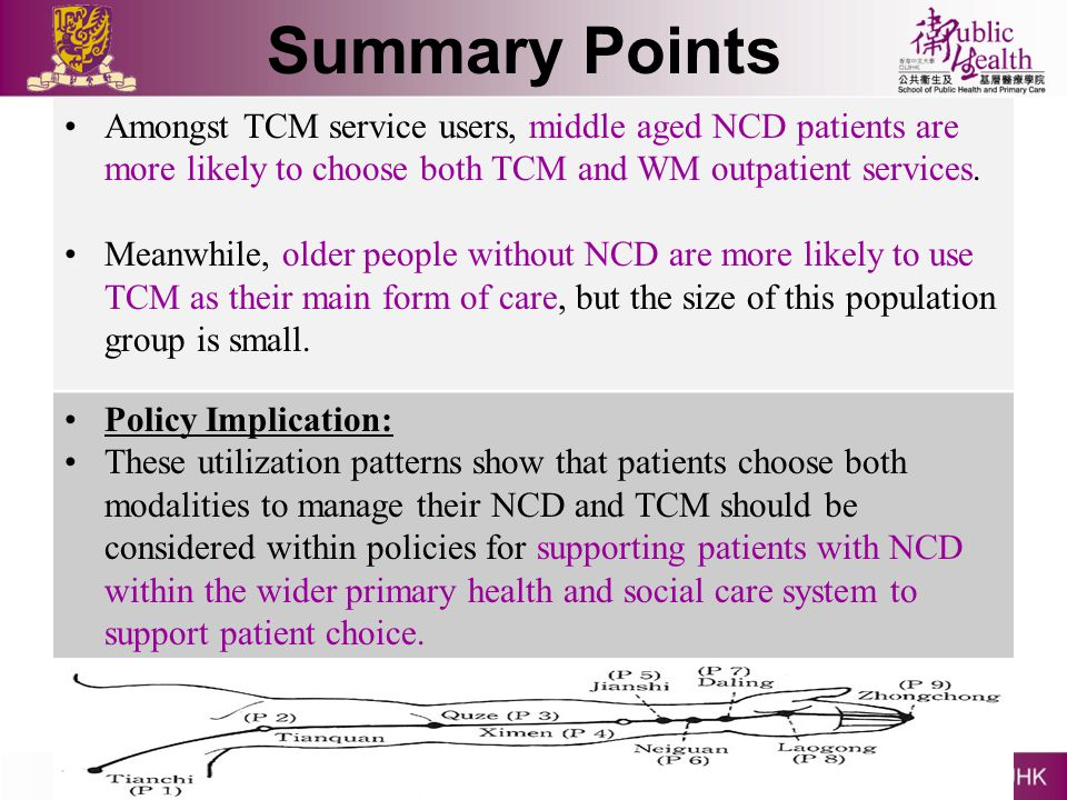 Summary Points Amongst TCM service users, middle aged NCD patients are more likely to choose both TCM and WM outpatient services. Meanwhile, older peo