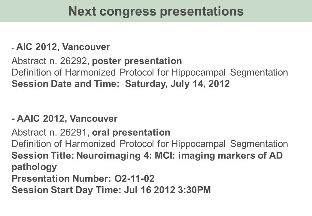 Next congress presentations - AIC 2012, Vancouver Abstract n.