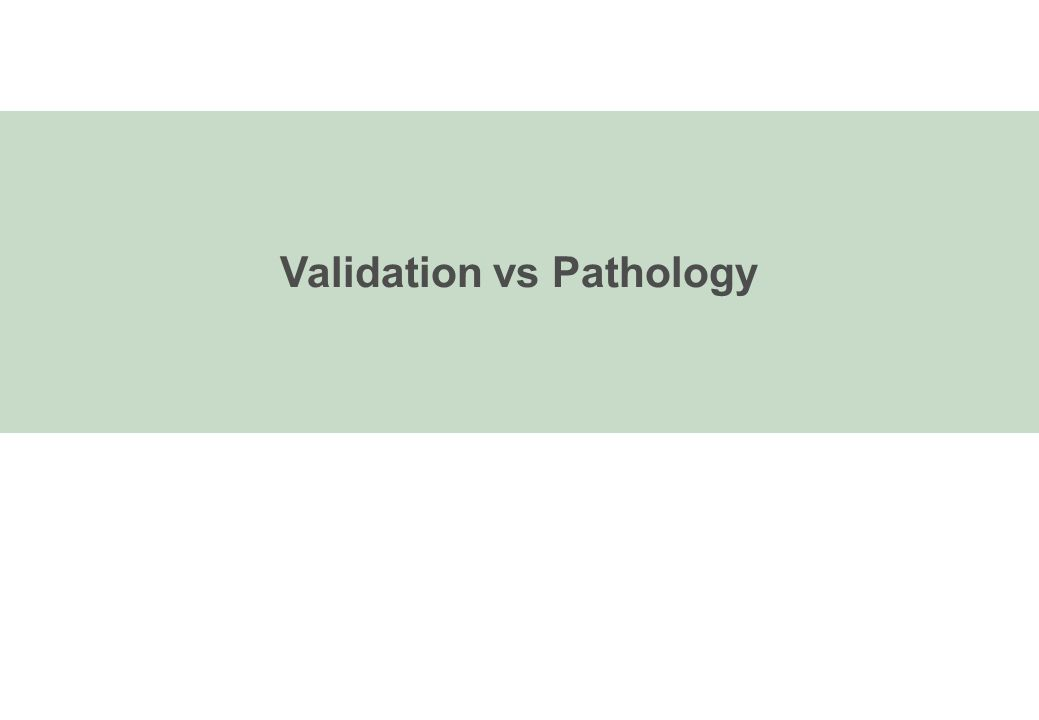 Validation versus pathology 1 tracer.(which one. A master.