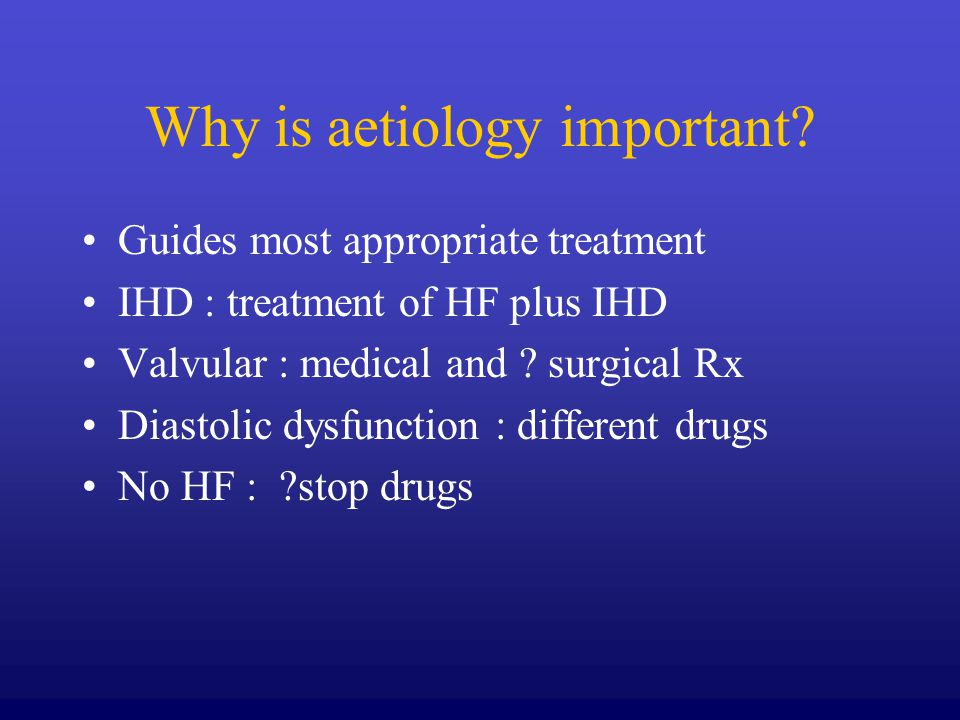 Why is aetiology important.