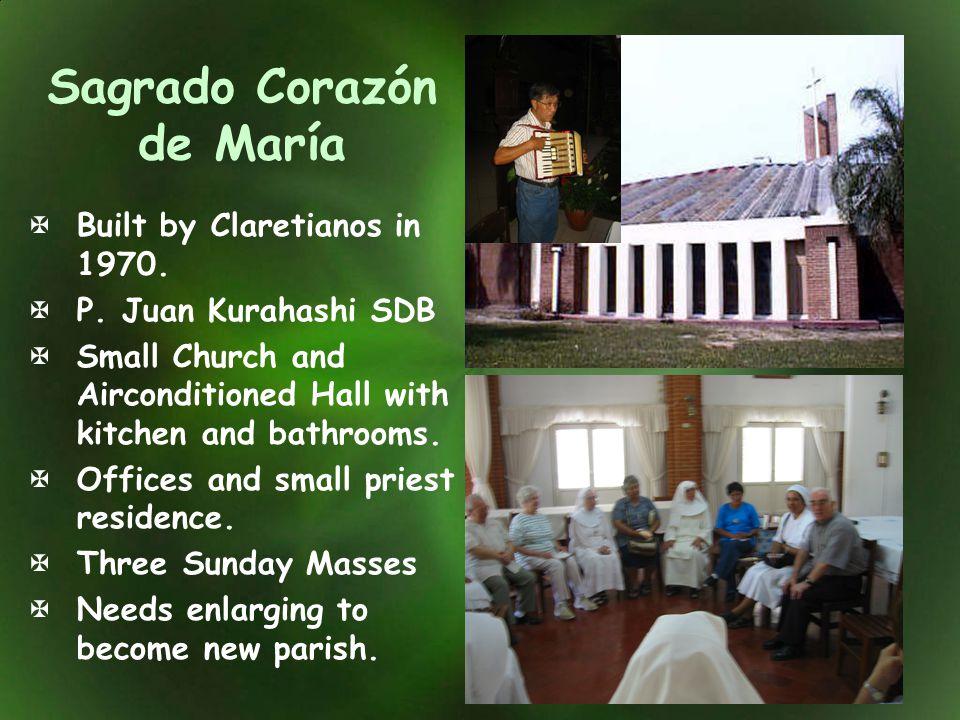 Sagrado Corazón de María Built by Claretianos in 1970. P. Juan Kurahashi SDB Small Church and Airconditioned Hall with kitchen and bathrooms. Offices