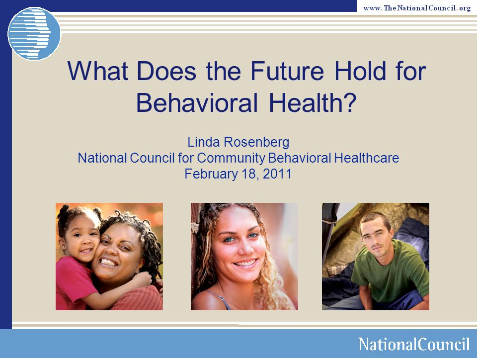 Where is Behavioral Healthcare right now.