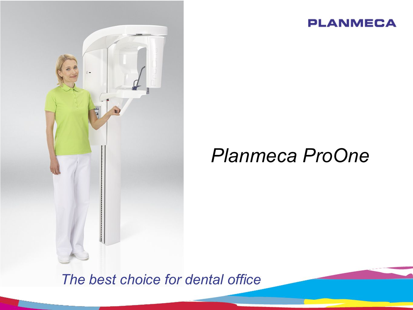 Planmeca ProOne The best choice for dental office