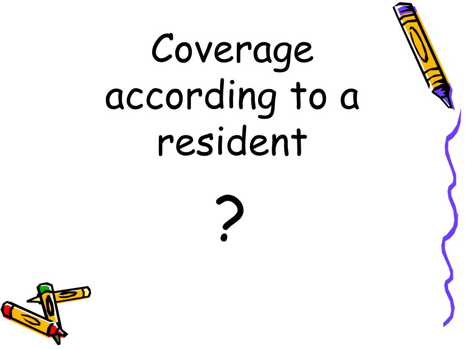 Coverage according to a resident ?