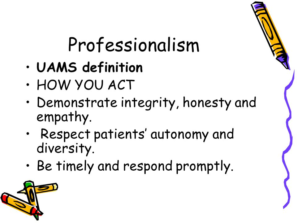 Why is professionalism important.