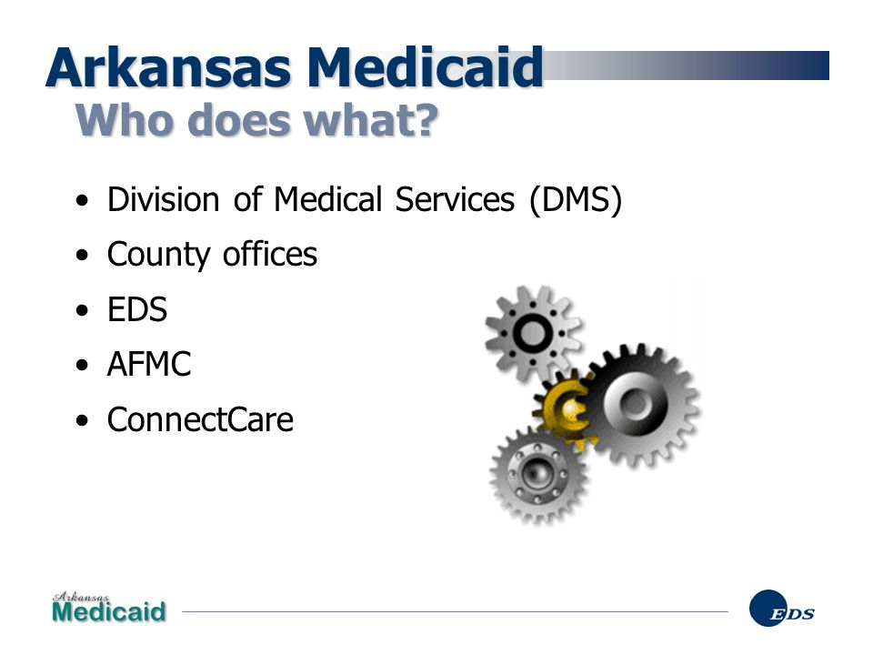 EDS Remittance 42% of 2003 payments to Arkansas Medicaid providers were made using electronic funds transfer (EFT).