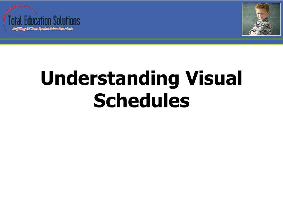 Understanding Visual Schedules