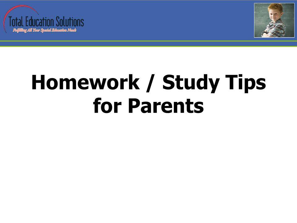 Homework / Study Tips for Parents