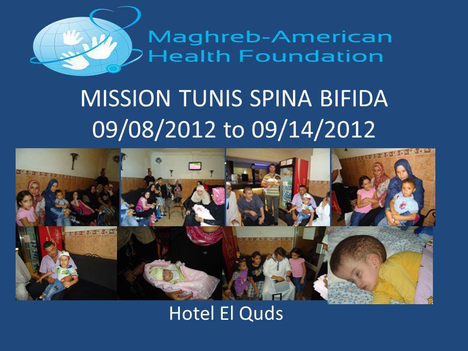 MISSION TUNIS SPINA BIFIDA 09/08/2012 to 09/14/2012 H Hotel El Quds
