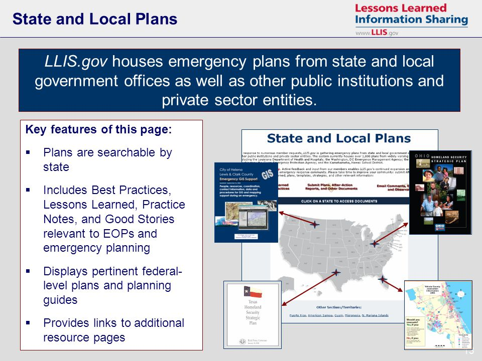 13 State and Local Plans LLIS.gov houses emergency plans from state and local government offices as well as other public institutions and private sector entities.