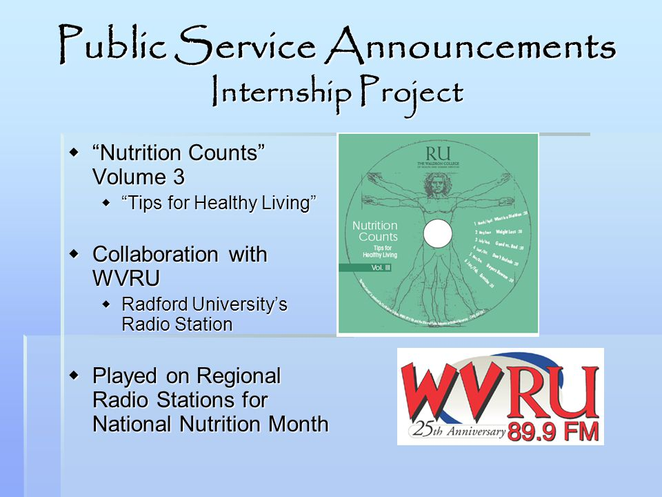 Public Service Announcements Internship Project Nutrition Counts Volume 3 Nutrition Counts Volume 3 Tips for Healthy Living Tips for Healthy Living Co