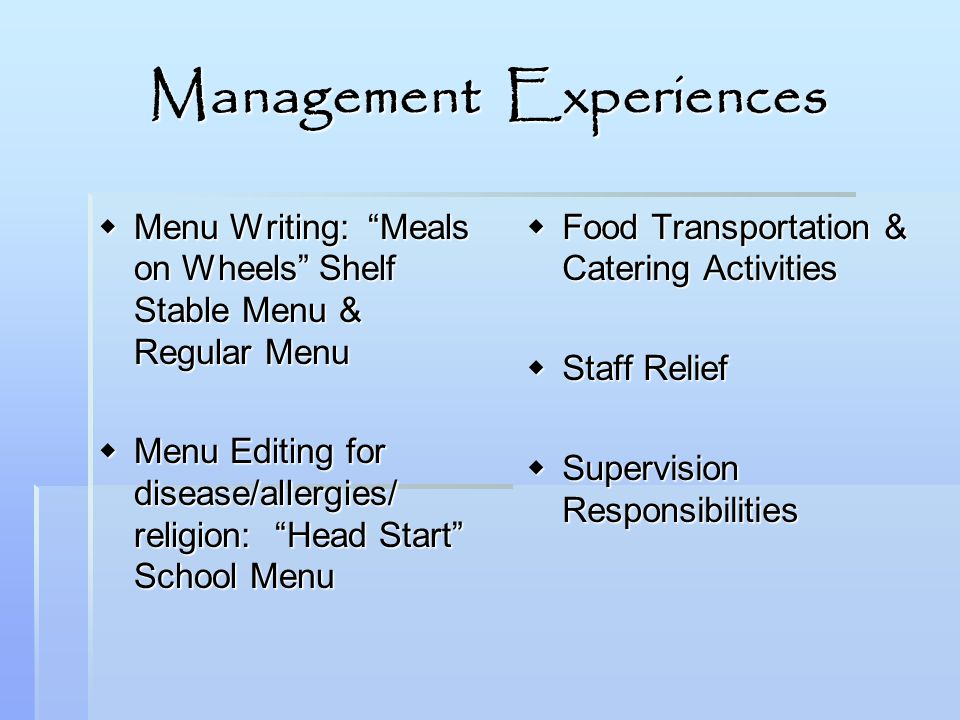 Management Experiences Menu Writing: Meals on Wheels Shelf Stable Menu & Regular Menu Menu Writing: Meals on Wheels Shelf Stable Menu & Regular Menu M