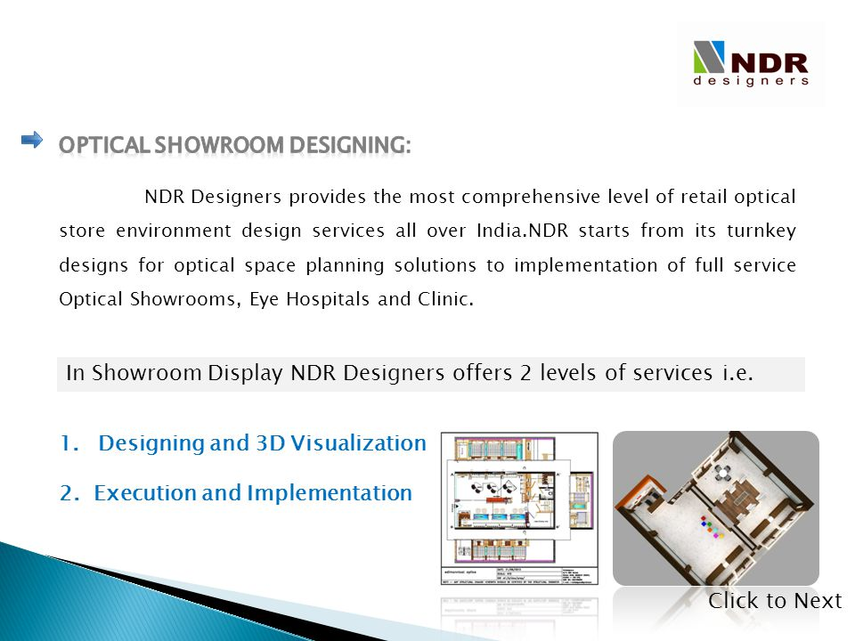 NDR Designers provides the most comprehensive level of retail optical store environment design services all over India.NDR starts from its turnkey des