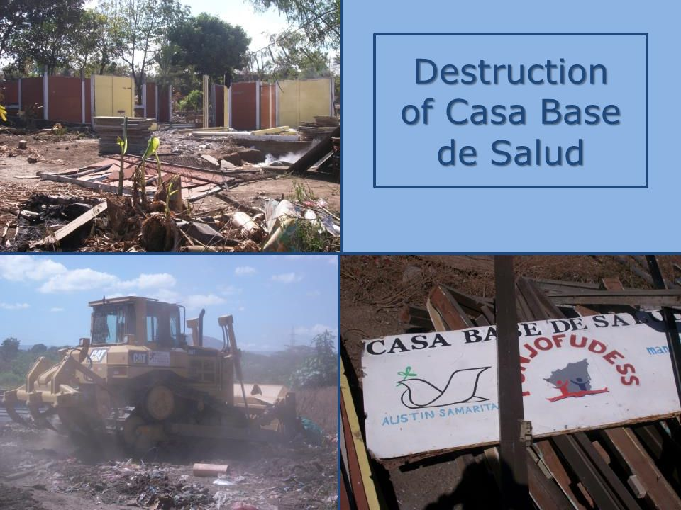 Destruction of Casa Base de Salud