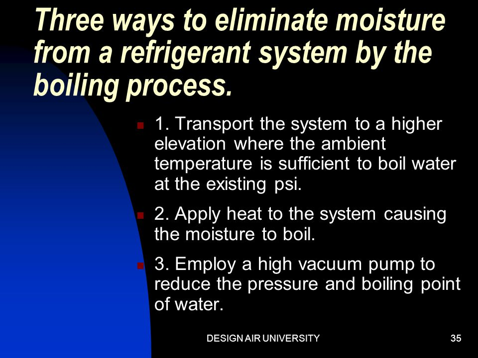 DESIGN AIR UNIVERSITY34 Pressure's effect on boiling point