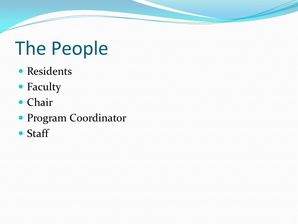 The People Residents Faculty Chair Program Coordinator Staff