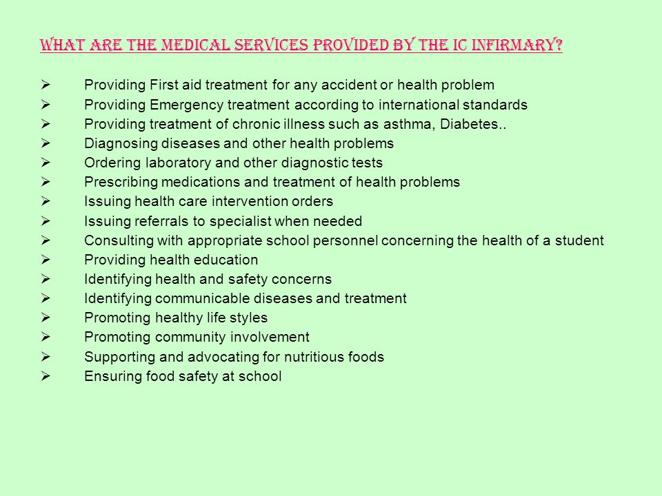 What are the health services provided by the IC Infirmary.