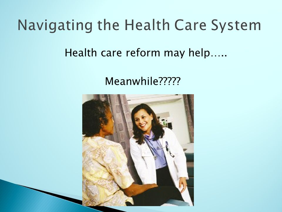 Health care reform may help….. Meanwhile