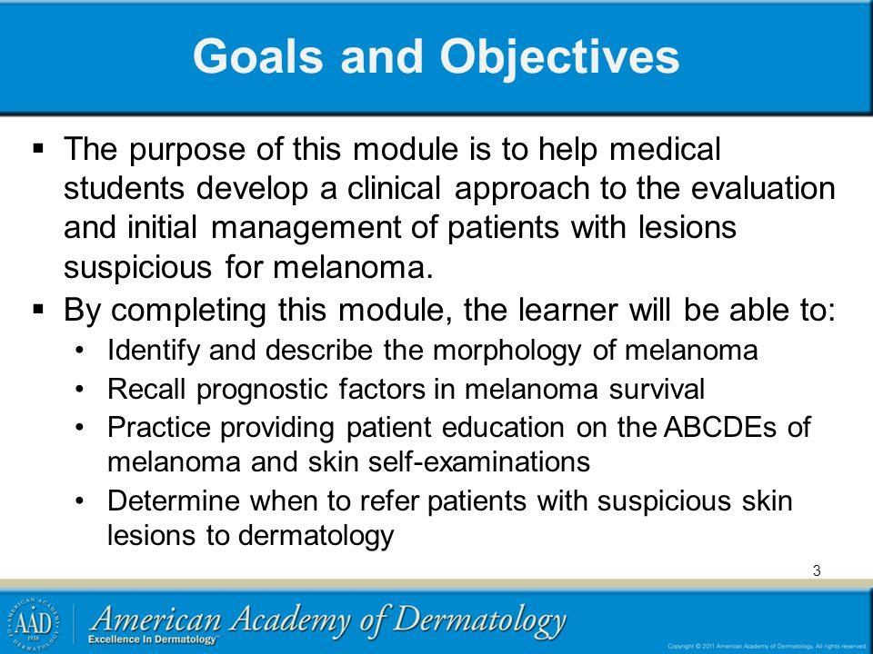 Goals and Objectives The purpose of this module is to help medical students develop a clinical approach to the evaluation and initial management of pa
