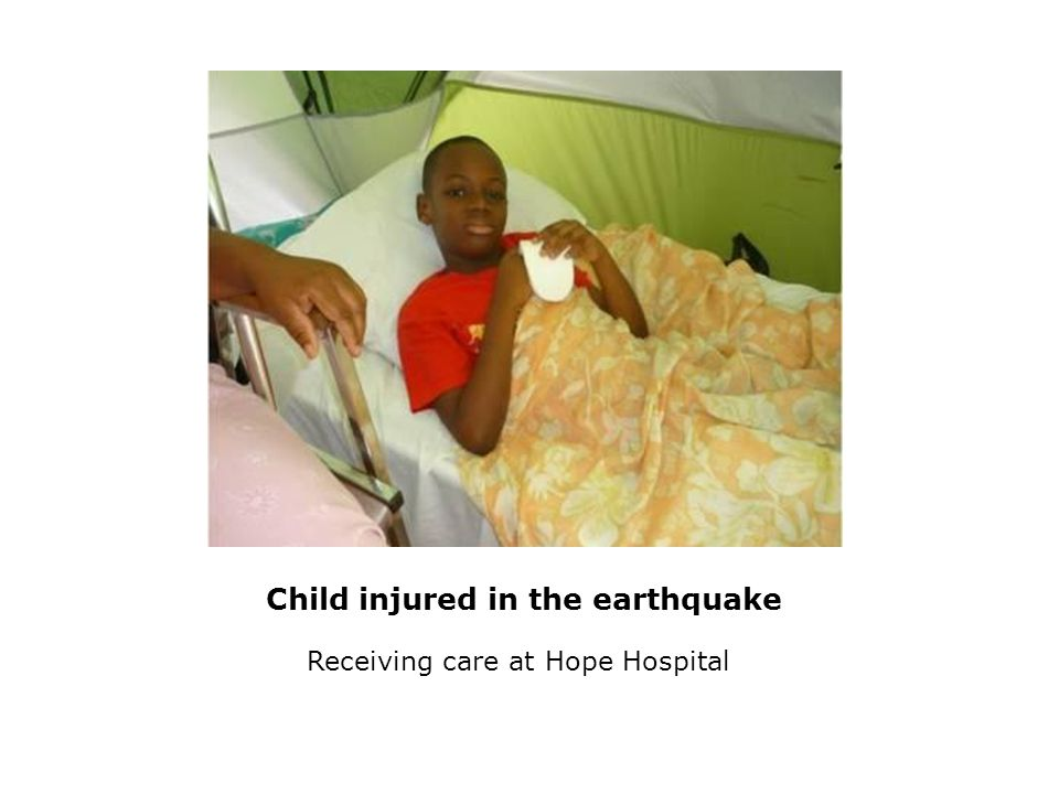 Child injured in the earthquake Receiving care at Hope Hospital