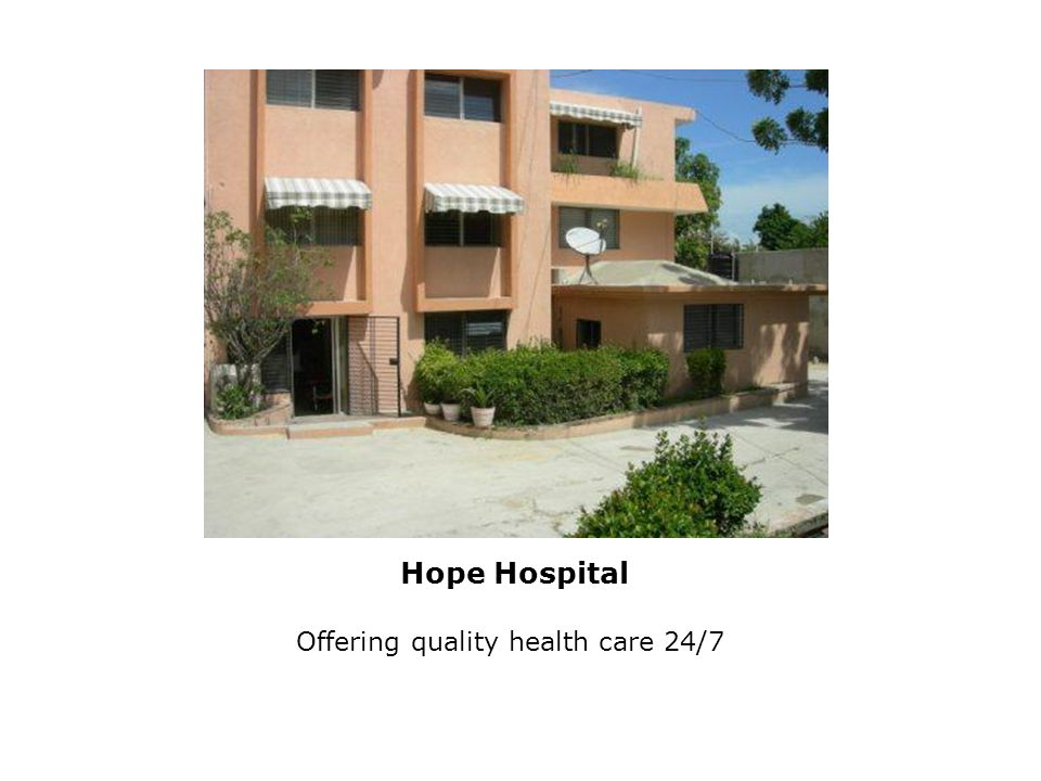 Hope Hospital Offering quality health care 24/7