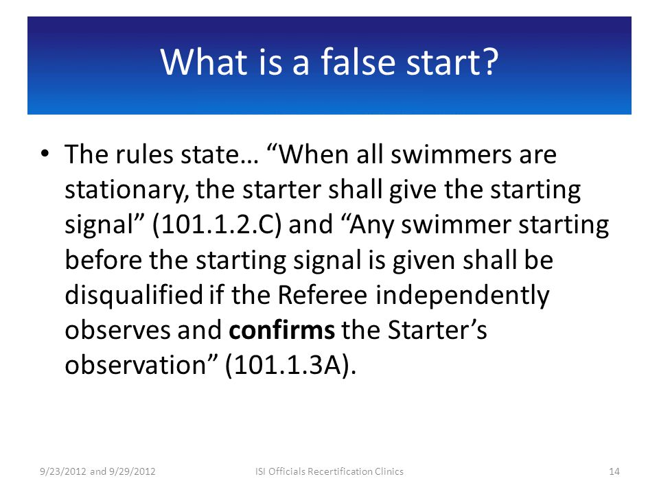 What is a false start.