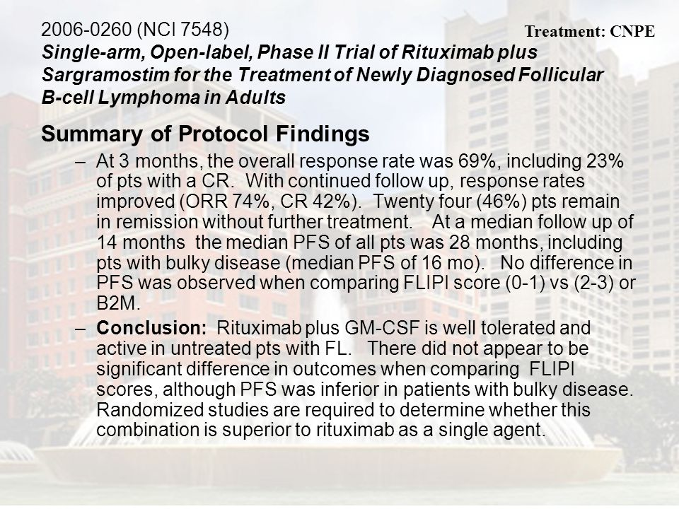2006-0260 (NCI 7548) Single-arm, Open-label, Phase II Trial of Rituximab plus Sargramostim for the Treatment of Newly Diagnosed Follicular B-cell Lymp
