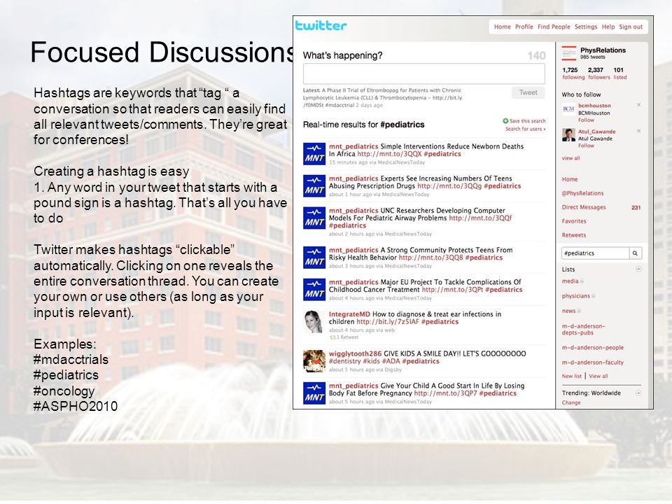 Focused Discussions Hashtags are keywords that tag a conversation so that readers can easily find all relevant tweets/comments. Theyre great for confe