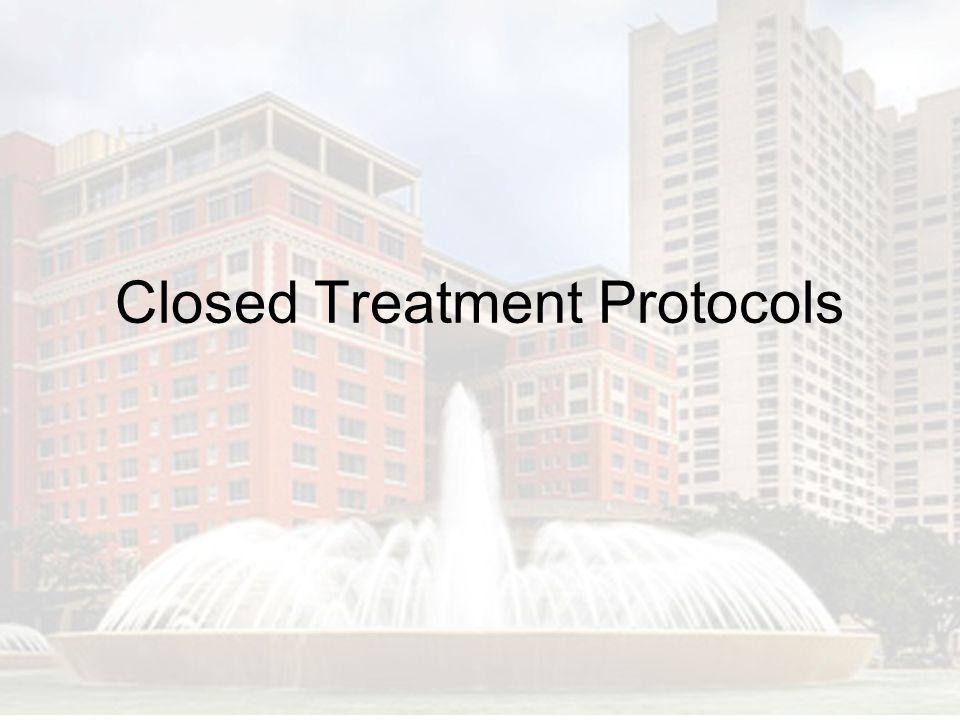 Closed Treatment Protocols