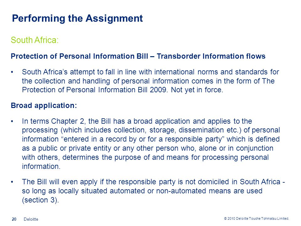 © 2010 Deloitte Touche Tohmatsu Limited. Performing the Assignment South Africa: Protection of Personal Information Bill – Transborder Information flo