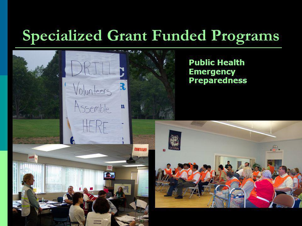 Specialized Grant Funded Programs Public Health Emergency Preparedness