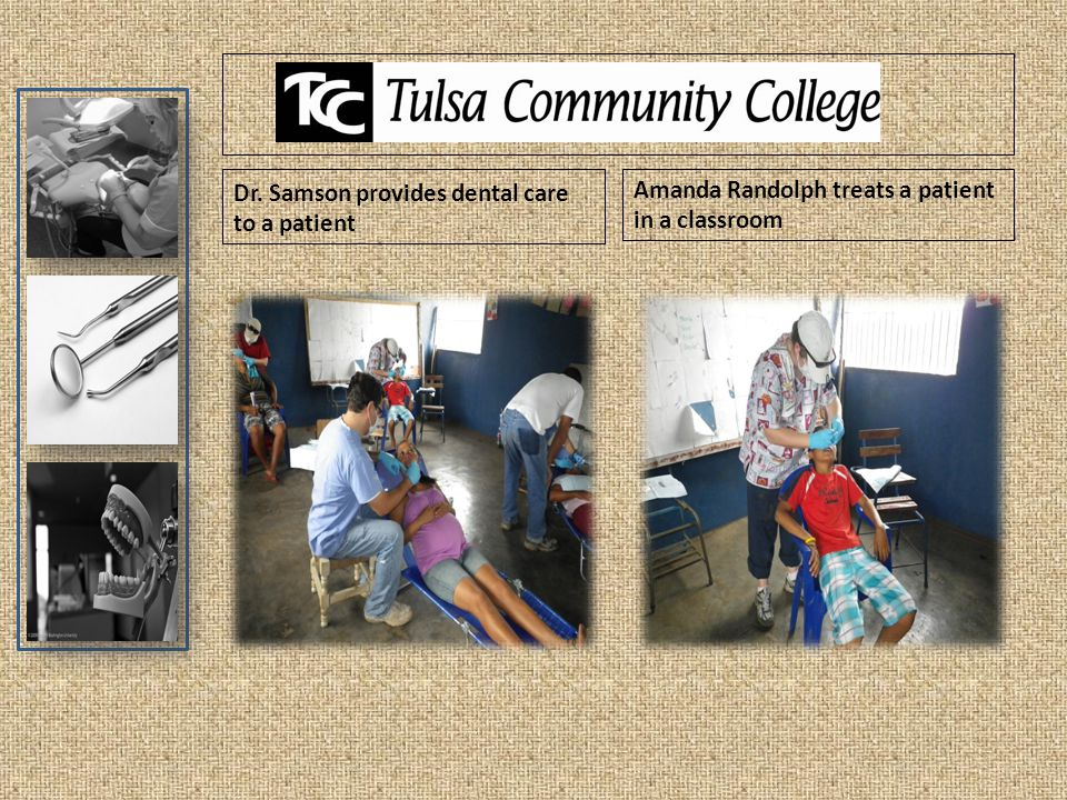 Dr. Samson provides dental care to a patient Amanda Randolph treats a patient in a classroom