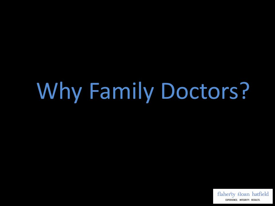 Why Family Doctors