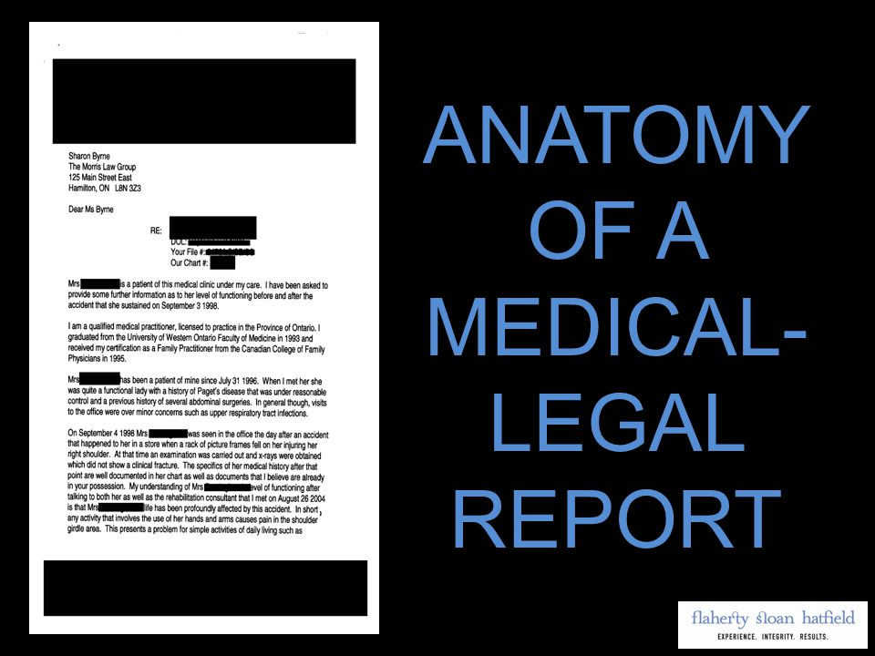 ANATOMY OF A MEDICAL- LEGAL REPORT