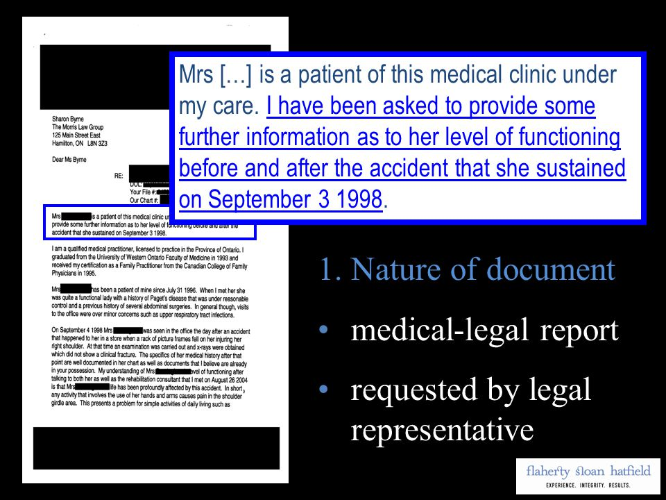 medical-legal report requested by legal representative Mrs […] is a patient of this medical clinic under my care.