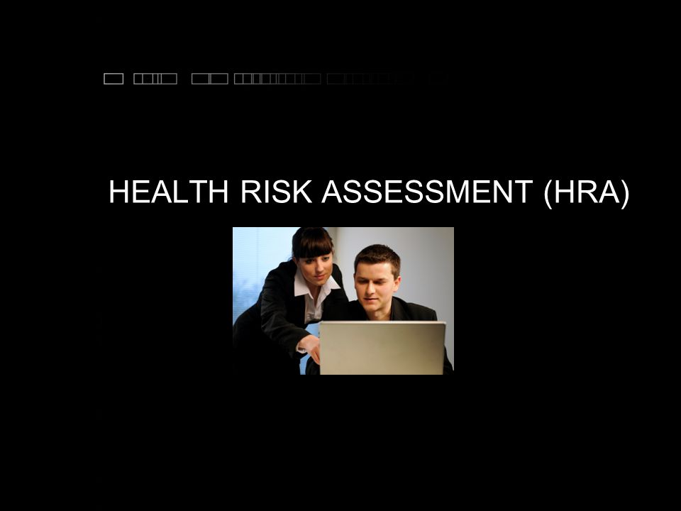HEALTH RISK ASSESSMENT (HRA) Sd f