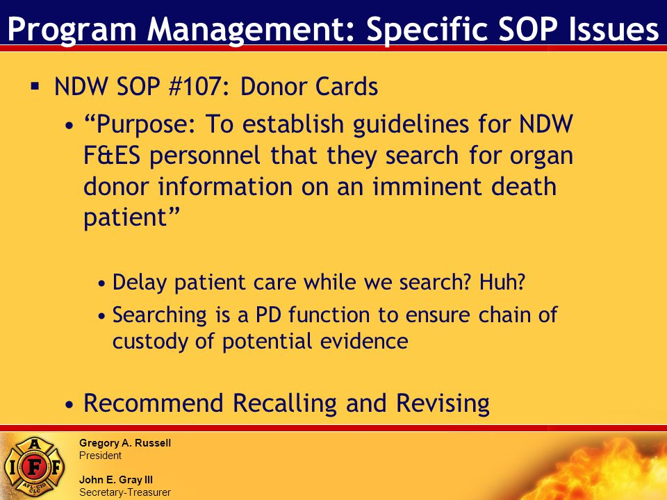 Gregory A. Russell President John E. Gray III Secretary-Treasurer Program Management: Specific SOP Issues NDW SOP #107: Donor Cards Purpose: To establ