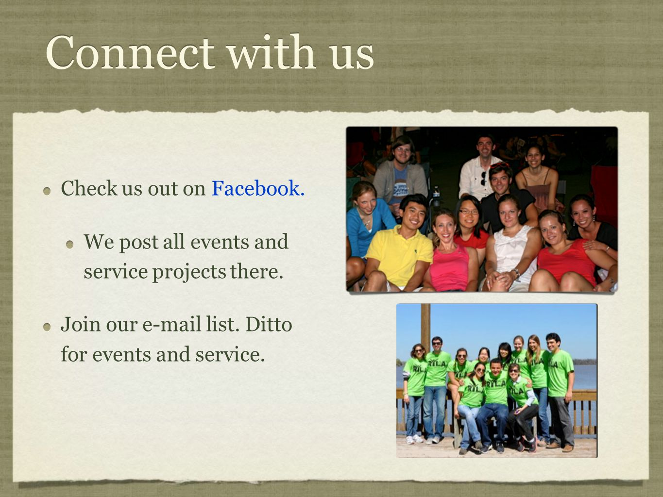 Connect with us Check us out on Facebook. We post all events and service projects there.