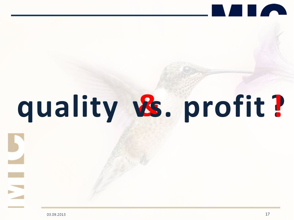 03.09.2013 17 quality profit & !vs.