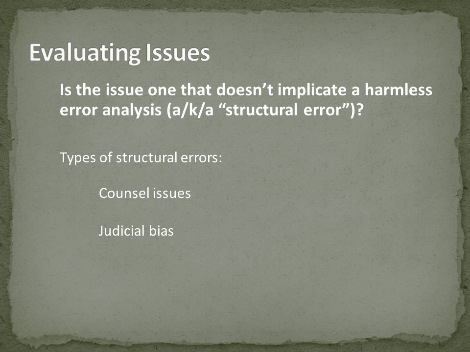 Is the issue one that doesnt implicate a harmless error analysis (a/k/a structural error).