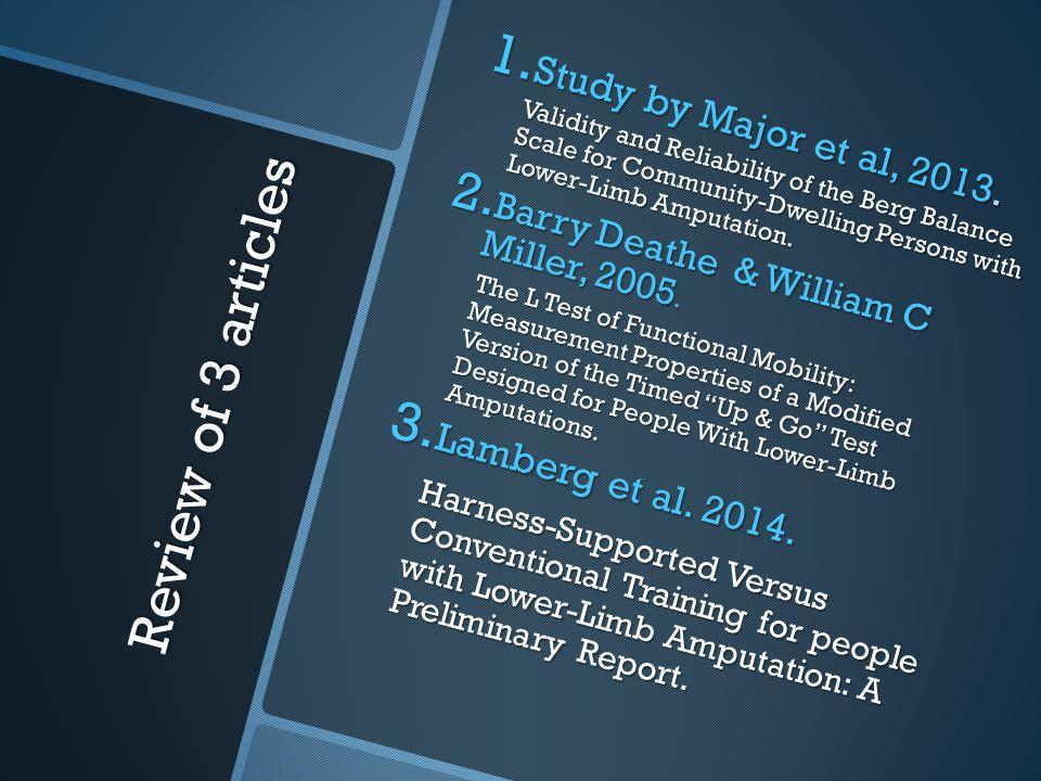 Review of 3 articles 1.Study by Major et al, 2013.