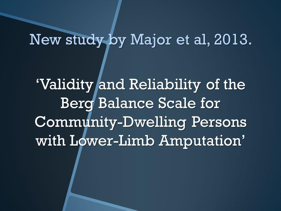 New study by Major et al, 2013.